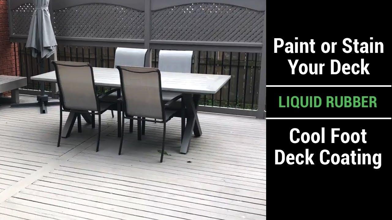Liquid Rubber Cool Foot Deck Coating Video - Paint Your Deck for a Cooler  Surface