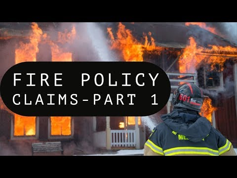 Fire Policy Claims - Part 1