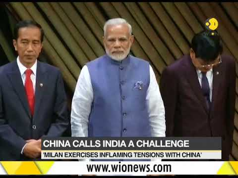 China calls India a challenge; Are Milan exercises inflaming tensions with China?