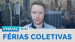 FÉRIAS COLETIVAS | Visual News