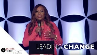 Leading Change | Dr. Cindy Trimm | The 8 Stages of Spiritual Maturation