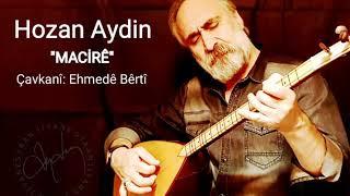 HOZAN AYDIN - MACİRÊ (Official Music)
