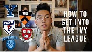 HOW TO GET INTO THE IVY LEAGUE?? Revealing The Secret Formula?
