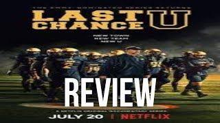 Last Chance U season 3 Review