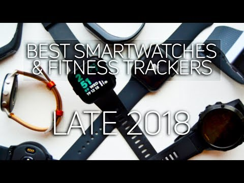 Best Smartwatches / Fitness Trackers For Android In Late 2018!