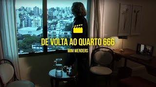 Wim Wenders - De volta ao quarto 666