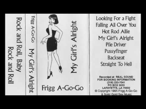Frigg A-Go-Go -- Lookin' For A Fight