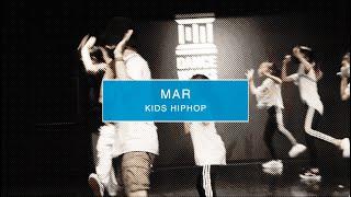 【DANCEWORKS】MAR / KIDS HIPHIP