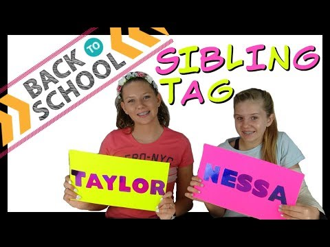 BACK TO SCHOOL SIBLING TAG || Taylor and Vanessa