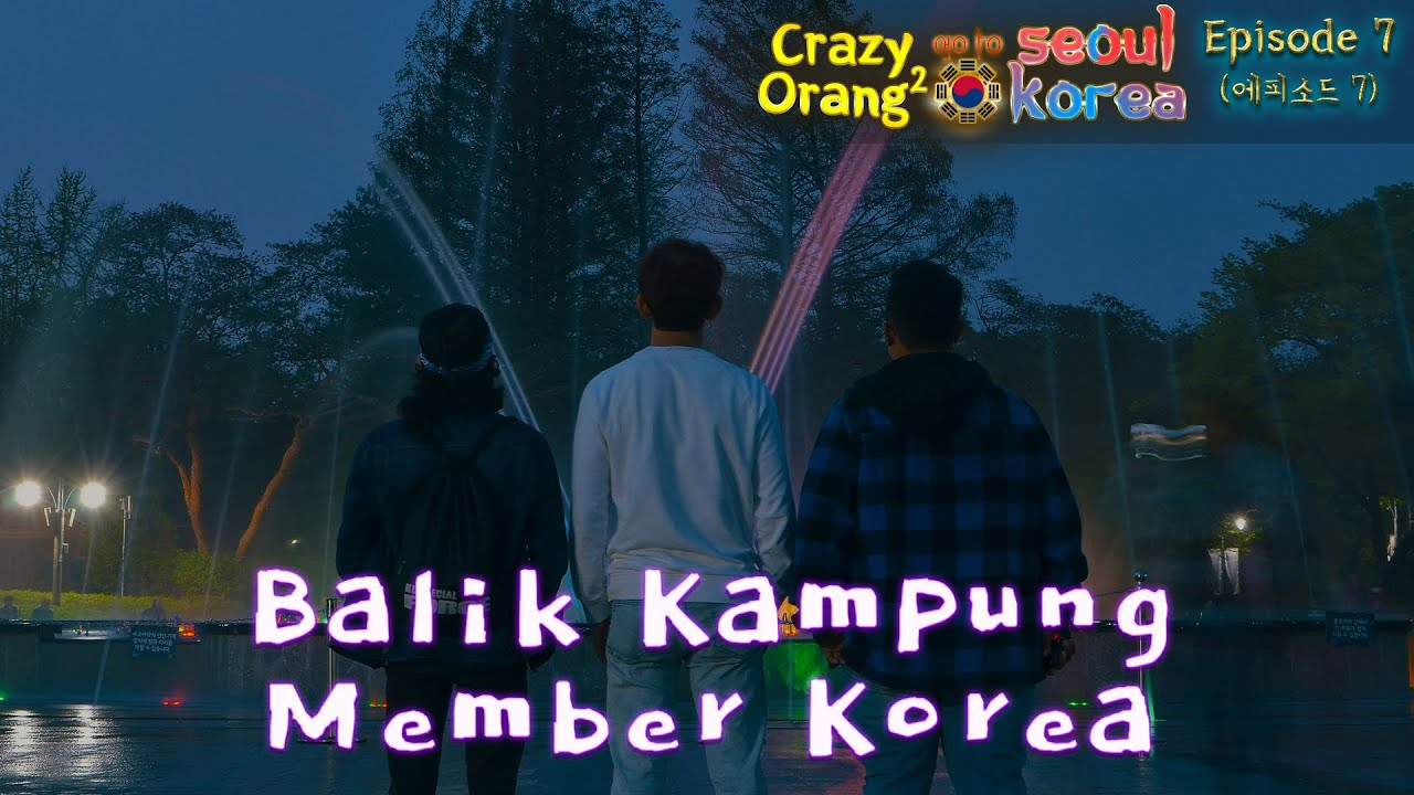 Crazy Orang Orang : Episode 7 | 미친 사람들 : 에피소드 7