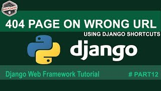 404 Page Not Found Fix on Wrong Url Python Django Final Tutorial #Part12(, 2017-08-20T14:56:23.000Z)