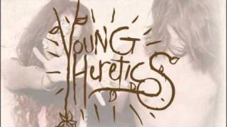 Watch Young Heretics Trapperkeeper video