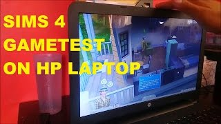 sims 4 game test on hp notebook 15 af131dx laptop