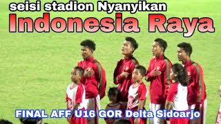Ekspresi Timnas U16 saat Nyanyikan Lagu Indonesia Raya saat Final Indonesia vs Thailand