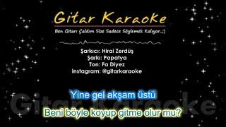 Papatya - Gitar Karaoke - Hirai Zerdüş