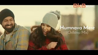 humnava mere - Remix - Dj Dalal london - Dj umar zaffar -  Jubin Nautiya - Gippy