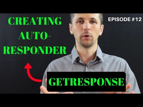 How to Use Getresponse Autoresponder (2018 Tutorial) Create Fast Email Messages [Episode #12]