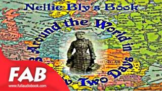 Around the World in Seventy Two Days Full Audiobook by Nellie BLY by Biography