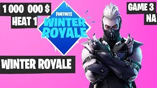 Fortnite Winter Royale Semifinal Heat 1 Game 3 NA Highlights [Fortnite Tournament 2018]