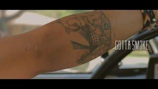 R-Dub x Bukie- Gotta Smoke Official Video