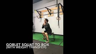 GOBLET SQUAT TO BOX (WITH WEIGHT TRANSFER)