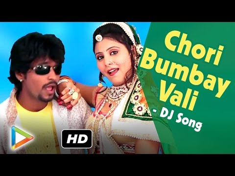 Chori Bumbay Vali | Brand New Rajasthani DJ Song | FULL HD 1080p | DJ Mix Song | Marwadi Remix Song