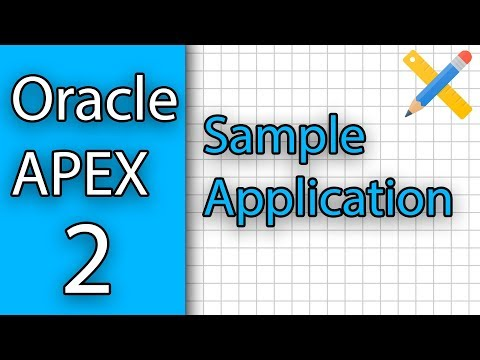 Oracle APEX Tutorial 2 - Setup + Creating a Sample
