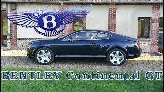 Bentley Continental GT - Luxe et sport - W12 6.0L bi turbo intérieur échappement moteur