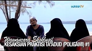 Wawancara Kesaksian Praktisi Ta 39 adud Poligami 1 Ustadz Abdullah Taslim MA Istri Istri