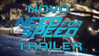 Trailer Do Novo Need For Speed - 1080p 60fps