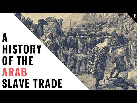 History Of The Arab Slave Trade