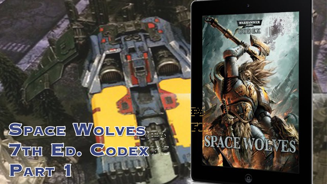 Space Wolves Codex 7th Pdf