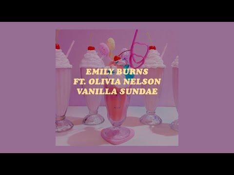 「Vanilla Sundae - Emily Burns ft. Olivia Nelson lyrics🍒🌸」