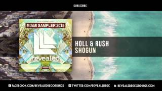 Holl Rush Shogun OUT NOW 8 9 Miami Sampler 2015