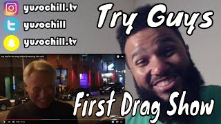 Try Guys - Eugene's Dad First Drag Show (With Kim Chi) | Reaction