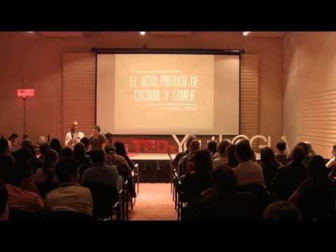 El acto político de cocinar y comer  Diana García y Camilo Zárate  TEDxYouth@GLM