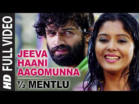 Jeeva Haani Aagomunna Full Video Song || 1/2 Mentlu (Half Mentlu) || Sandeep, Sonu Gowda