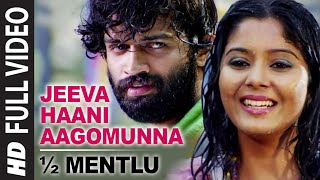 Jeeva Haani Aagomunna Full Video Song || 1/2 Mentlu (Half Mentlu) || Sandeep, Sonu Gowda