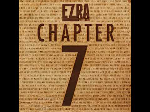 Ezra Collective - Chapter 7 [Full Album]