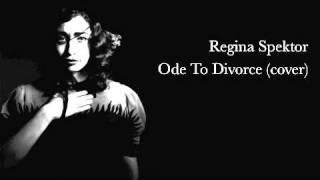 Regina Spektor - Ode To Divorce (male vocal & piano cover)