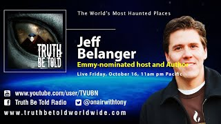 The World's Most Haunted Places with Jeff Belanger