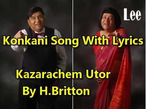 Konkani Song Kazarachem Utor With Lyrics (Sing-A-Long With H Britton)