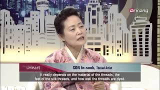 Heart to Heart Ep148 The Past and Future Created through Strands of Thread- Thread Artist Son In-suk