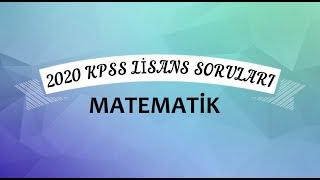 2020 KPSS Lisans Matematik Soruları Ve Cevapları
