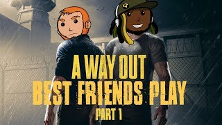Best Friends Play A Way Out (Part 01)
