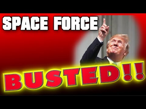Space Force: BUSTED!