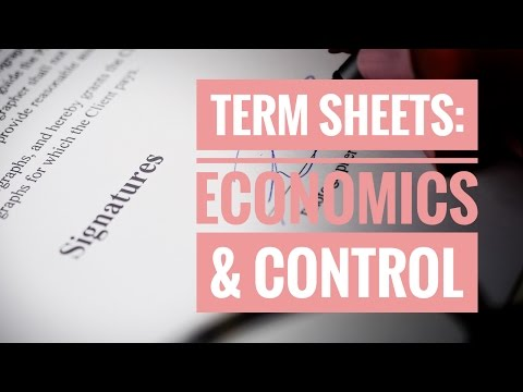 Term Sheets: Economics and Control (Intro) ||| Venture Capital ||| Bite-Sized VC