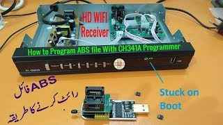 How to Program  abs file using CH341A USB Programmer to Recover HD  Receiver  Detail in Urdu/Hindi by Kazmi Elecom