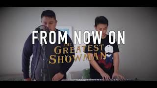 The Greatest Showman - From Now On Cover