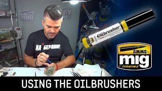 HOW TO USE OILBRUSHER